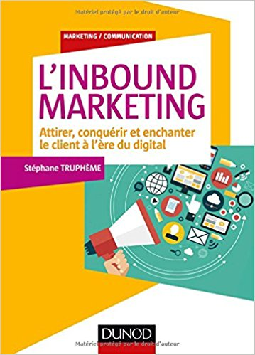 Inbound marketing Stéphane Truphème
