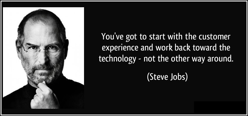 quote-you-ve-got-to-start-with-the-customer-experience-steve-jobs.jpg